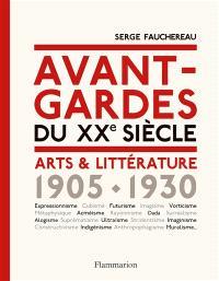 Avant-gardes du XXe siècle : arts & littérature, 1905-1930