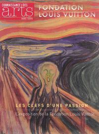 Les clefs d'une passion : l'exposition de la Fondation Louis Vuitton