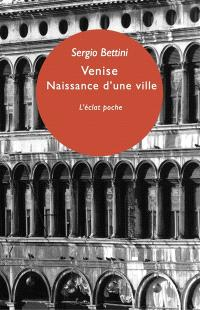 Venise : naissance d'une ville