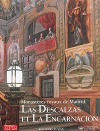 Monastères royaux de Madrid : Las Descalzas et La Encarnacion