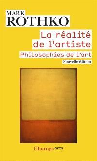 La réalité de l'artiste : philosophies de l'art
