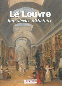 Le Louvre : huit siècles d'histoire