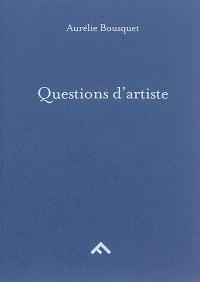 Questions d'artiste; Questions aux amateurs d'art