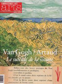 Van Gogh, Artaud : le suicidé de la société