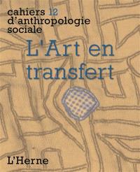 L'art en transfert