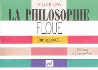 La philosophie floue : une approche