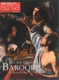 Les bas-fonds du baroque : au Petit Palais