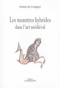 Les monstres hybrides dans l'art médiéval