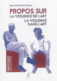 Propos sur la violence de l'art, la violence dans l'art