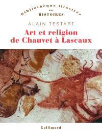 Art et religion de Chauvet à Lascaux