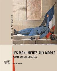 Les monuments aux morts peints dans les églises : Pays de la Loire