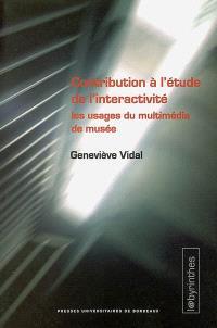 Contribution à l'étude de l'interactivité : les usages du multimédia de musée