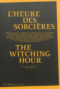 L'heure des sorcières = The witching hour