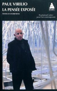 La pensée exposée : textes et entretiens pour la Fondation Cartier pour l'art contemporain