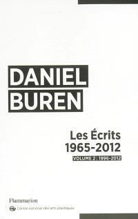 Les écrits : 1965-2012. Volume 2, 1996-2012