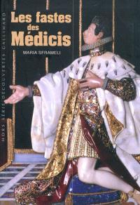 Les fastes des Médicis