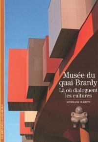 Musée du Quai Branly : là où dialoguent les cultures