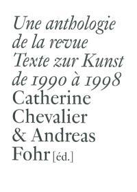 Une anthologie de la revue Texte zur Kunst de 1990 à 1998