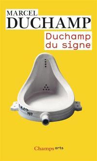 Duchamp du signe : écrits