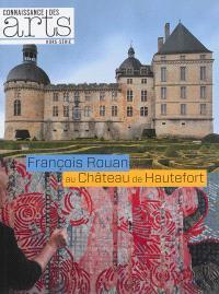 François Rouan au château de Hautefort