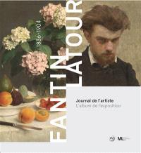Fantin-Latour, 1836-1904 : journal de l'artiste : l'album de l'exposition