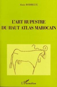 L'art rupestre du Haut Atlas marocain
