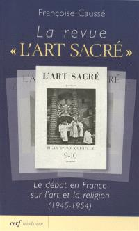 La revue L'art sacré : le débat en France sur l'art et la religion (1945-1954)