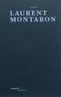 Laurent Montaron : monographie