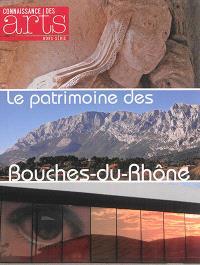 Le patrimoine des Bouches-du-Rhône