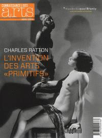 Charles Ratton : l'invention des arts primitifs
