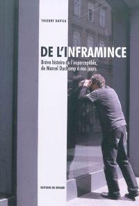 De l'inframince : brève histoire de l'imperceptible de Marcel Duchamp à nos jours
