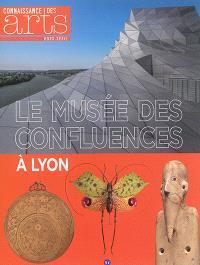 Le Musée des Confluences à Lyon