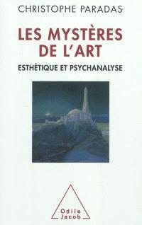 Les mystères de l'art : esthétique et psychanalyse