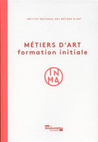 Métiers d'art : formation initiale