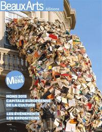 Mons 2015 : capitale européenne de la culture : les événements, les expositions