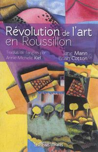 Révolution de l'art en Roussillon