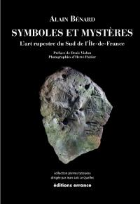 Symboles et mystères : l'art rupestre du sud de l'Ile-de-France
