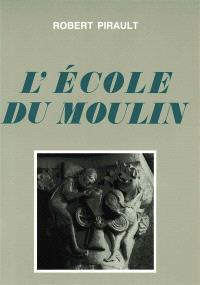 A l'école du moulin : essai sur un chapiteau de Vézelay