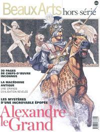 Alexandre le Grand : les mystères d'une incroyable épopée