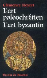 Art paléochrétien, art byzantin