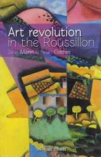 Art revolution in the Roussillon