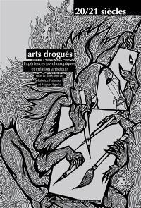Arts drogués : expériences psychotropiques et création artistique