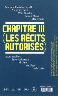 Chapitre III (les récits autorisés)