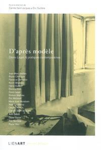 D'après modèle, Denis Laget & pratiques contemporaines
