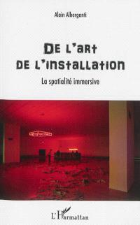 De l'art de l'installation : la spatialité immersive