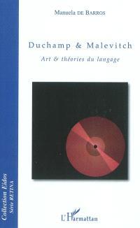 Duchamp & Malevitch : art et théories du langage
