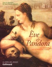 Eve et Pandora : la création de la femme