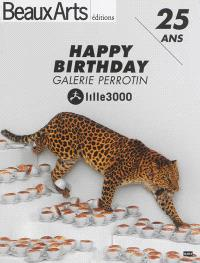 Happy birthday Galerie Perrotin, 25 ans : Lille 3000