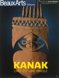 Kanak : l'art est une parole