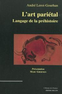 L'art pariétal : langage de la préhistoire